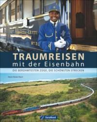 Traumreisen mit der Eisenbahn