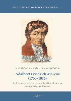 Adalbert Friedrich Marcus (1753-1816)
