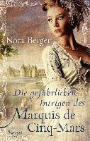 Berger, N: gefährlichen Intrigen des Marquis de Cinq-Mar