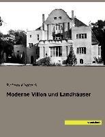 Moderne Villen und Landhäuser