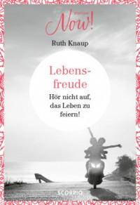Edition NOW  Lebensfreude