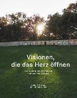 Visionen, die das Herz öffnen - Der Bruder-Klaus-Visionenweg im Kloster Heiligkreuztal