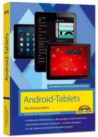 Android Tablets - Das Kompendium Handbuch - für Android 7 Nougat & Vorgängerversionen