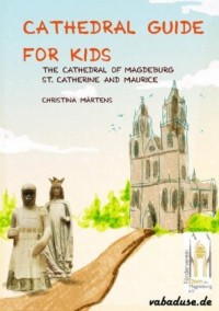Märtens, C: Cathedral Guide for Kids