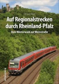 Auf Regionalstrecken durch Rhein