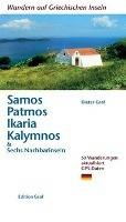 Wandern auf griechischen Inseln: Samos, Patmos, Ikaria, Kalvmnos