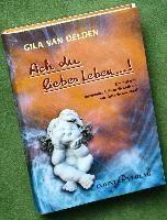 Delden, G: Ach du liebes Leben...!