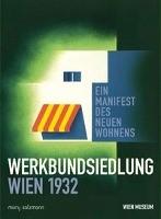 Werkbundsiedlung Wien 1932