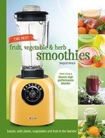 The best fruit, vegetable & herb smoothies