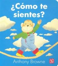 Como Te Sientes? = How Do You Feel?