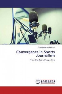 Convergence in Sports Journalism