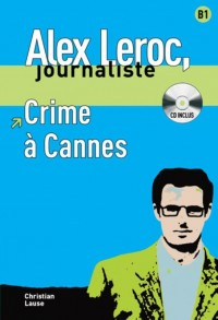 Alex Leroc - Crime à Cannes.  Lecture + CD
