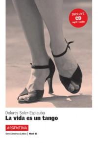 La vida es un tango - Libro + CD