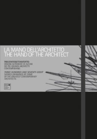 La Mano Dell'architetto / the Hand of the Architect