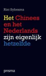 Het Chinees en het Nederlands zijn eigenlijk hetzelfde