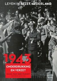 Leven in bezet Nederland 1943