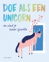 Doe als een unicorn