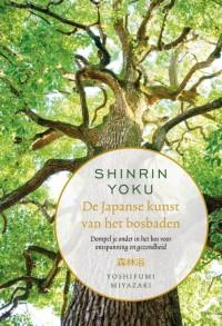 Shinrin Yoku ? De Japanse kunst van het bosbaden