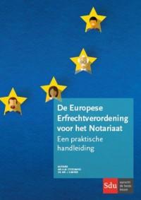 De Europese Erfrechtverordening voor het Notariaat