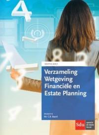 Verzameling Wetgeving Financiële en Estate Planning. Editie 2017