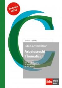 Sdu Commentaar Arbeidsrecht Thematisch. Speciale Editie.