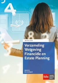 Verzameling Wetgeving Financiele en Estate Planning. Editie 2018