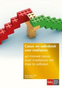 Casus- en oefenboek voor mediators. Editie 2018