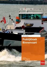 Praktijkboek Binnenvaart. Editie 2020