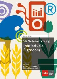 Sdu Wettenverzameling Intellectuele Eigendom. Editie 2019