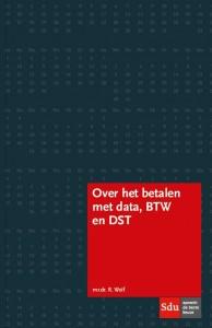Over betalen met data, btw en DST