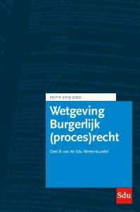 Sdu Wettenbundel Burgerlijk (proces)recht. Editie 2019-2020