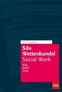 Sdu Wettenbundel Social Work. Editie 2019-2020