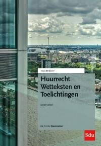 Huurrecht Wetteksten en Toelichtingen. Editie 2020-2021