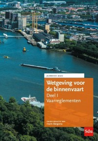 Wetgeving voor de binnenvaart Deel I. Vaarreglementen