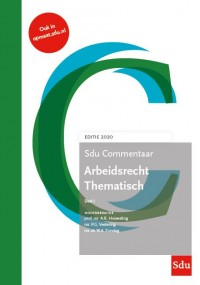 Sdu Commentaar Arbeidsrecht Thematisch. 2020. (set 2 ex.)