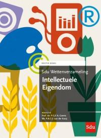 Sdu Wettenverzameling Intellectuele Eigendom. Editie 2020