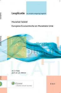Lexplicatie Monetair beleid Europese Economische en Monetaire Unie