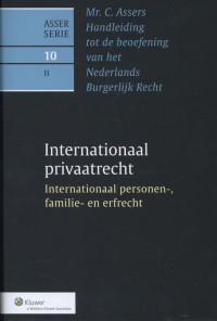 Asser 10-II Internationaal privaatrecht - Internationaal personen-, familie- en erfrecht