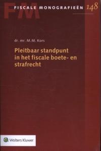 Pleitbaar standpunt in het fiscale boete- en strafrecht