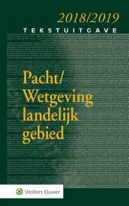 Tekstuitgave Pacht/Wetgeving landelijk gebied 2018/2019