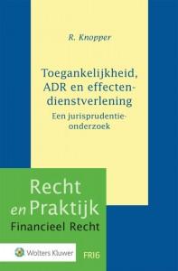 Toegankelijkheid, ADR en effectendienstverlening