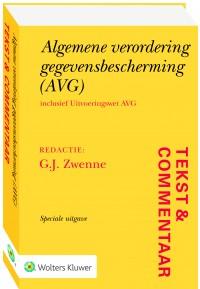 Tekst & Commentaar Algemene Verordening Gegevensbescherming (AVG)