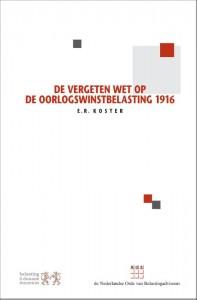 De vergeten Wet op de Oorlogswinstbelasting 1916