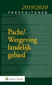 Tekstuitgave Pacht/Wetgeving landelijk gebied 2019/2020