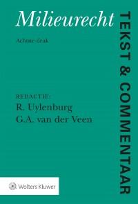 Tekst & Commentaar Mileurecht