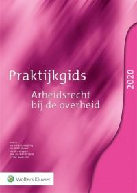 Praktijkgids arbeidsrecht bij de overheid 2020