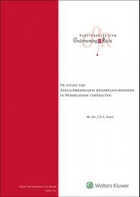 De uitleg van Anglo-Amerikaanse boilerplate-bedingen in Nederlandse contracten