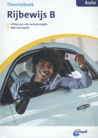 ANWB rijopleiding : Theorieboek rijbewijs B - auto met oefen CD