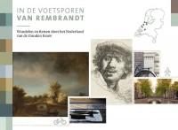 In de voetsporen van Rembrandt