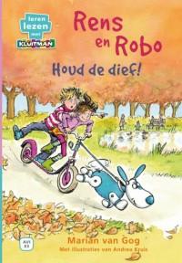 Leren lezen met Kluitman Rens en Robo houd de dief